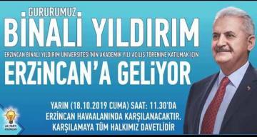 BİNALİ YILDIRIM ERZİNCAN' A GELİYOR