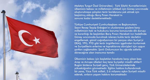 Malatya Turgut Özal Üniversitesi,Barış Pınarı Harekâtı'nı yürekten destekliyor