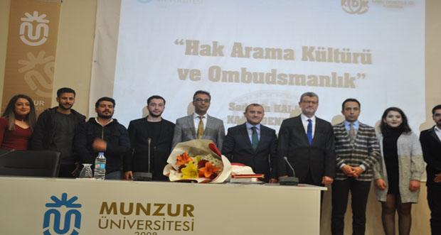 """Tunceli Munzur Üniversitesinde """"Hak Arama Kültürü ve Ombudsmanlık"""" Adlı Konferans Yapıldı"""