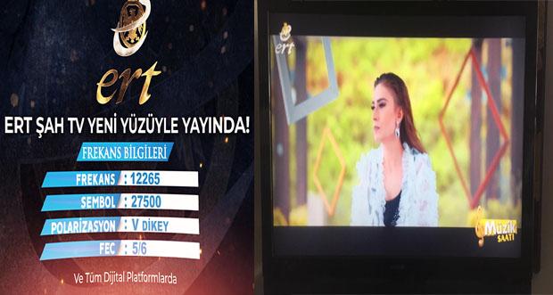 ERT ŞAH TV YENİ YÜZÜYLE SİZLERLE