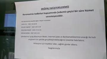 KORONAVİRÜS BANKA KAPATTI