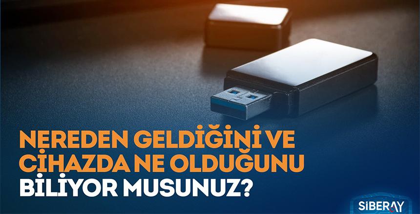 SİBER SALDIRILARIN AYGITI USB