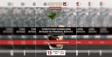 EBYÜ ONLINE KONFERANSI 'TÜRKİYE'DE DARBELERİN İKTİSADİ VE FİNANSAL BOYUTU'