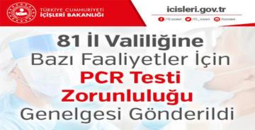 BAZI FAALİYETLER İÇİN PCR TESTİ ZORUNLULUĞU
