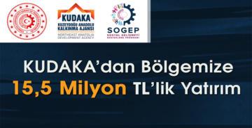 KUDAKA'DAN SOGEP KAPSAMINDA BÖLGEYE 15,5 MİLYON TL'LİK DEV YATIRIM