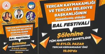 TERCAN BAL FESTİVALİ ŞÖLENİ YAPILACAK