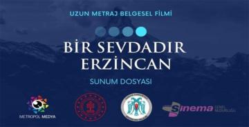 """""""BİR SEVDADIR ERZİNCAN"""""""