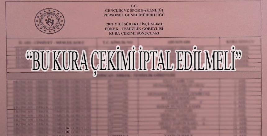 """""""BU KURA ÇEKİMİ İPTAL EDİLMELİ"""""""