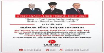 MHP BÖLGE İSTİŞARE TOPLANTISI ERZİNCAN'DA YAPILACAK